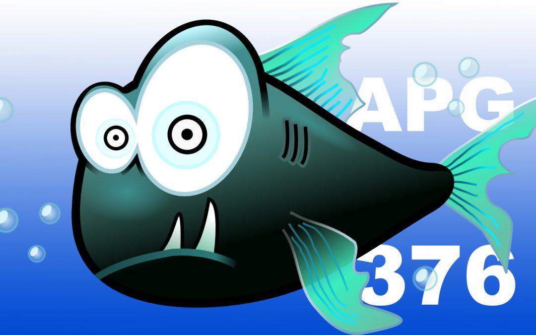 APG 376 – Piranha Salad