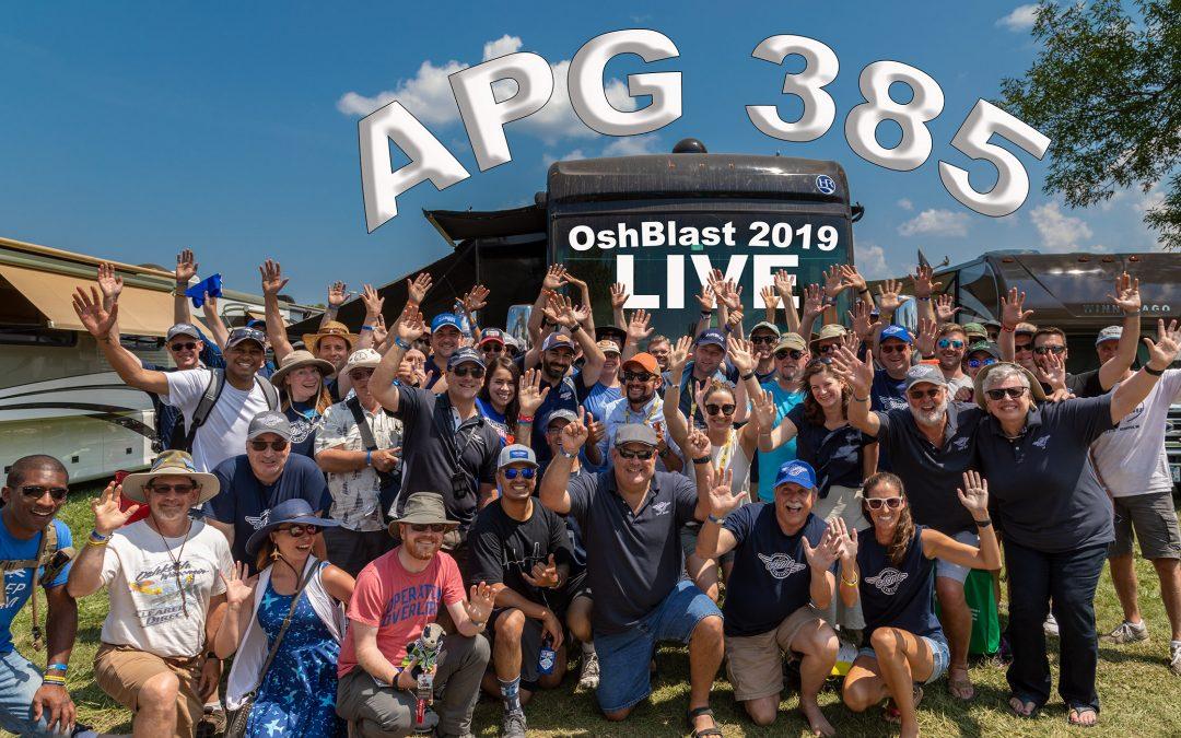 APG 385 – OshBlast 2019 Extravaganza Live!