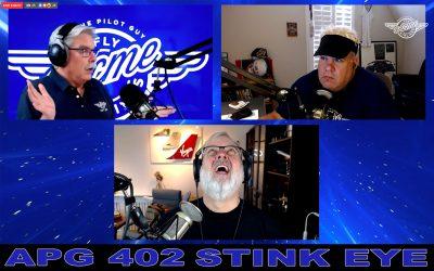 APG 402 – Stink Eye